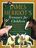 James Herriots Treasury for Children: Warm and Joyful Tales by the Author of All Creatures Great and Small