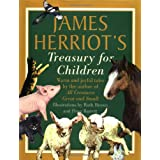 James Herriot's Treasury for Children: Warm and Joyful Tales by the Author of All Creatures Great and Small ~ James Herriot