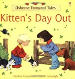 Heather Amery Kitten's Day Out (Farmyard Tales)