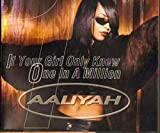 Aaliyah If Your Girl Only Knew / One In A Million