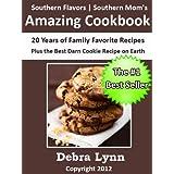 Southern Flavors | Southern Mom's Amazing Cookbook ~ Debra Lynn