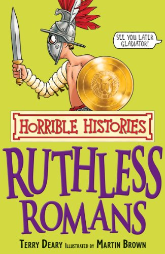 Terry Deary - Horrible Histories: Ruthless Romans