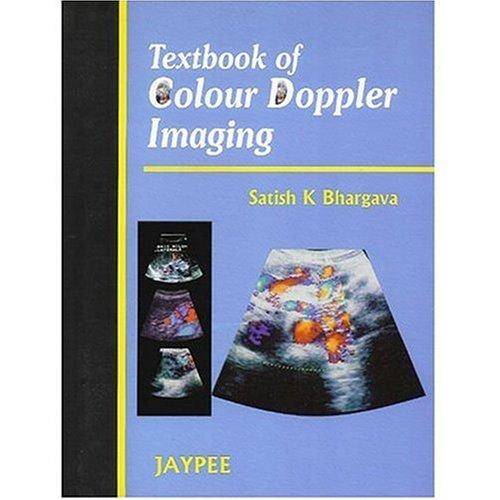 Textbook of Color Doppler Imaging
