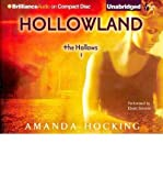 img - for [ [ [ Hollowland (Hollows (Brilliance Audio) #01) [ HOLLOWLAND (HOLLOWS (BRILLIANCE AUDIO) #01) ] By Hocking, Amanda ( Author )Jul-03-2012 Compact Disc book / textbook / text book