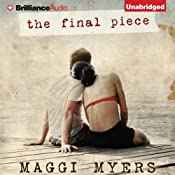 The Final Piece | [Maggi Myers]
