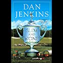Slim and None Audiobook by Dan Jenkins Narrated by LJ Ganser