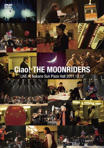 Ciao! THE MOONRIDERS LIVE 2011【Blu-ray】