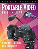 img - for Portable Video : ENG and EFP: 4th (fourth) edition book / textbook / text book