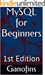 MySQL for Beginners: 1st Edition