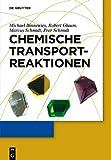 Chemische Transportreaktionen (German Edition) (3110248964) by Binnewies, Michael