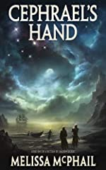 Cephrael's Hand: A Pattern of Shadow & Light Book One