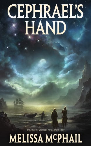 Melissa McPhail's Epic Sci-Fi Cephrael's Hand: A Pattern of Shadow & Light Book One – 72 Rave Reviews & Now Just 99 Cents **PLUS Link to Enter This Week's Kindle Fire HD Giveaway Sweepstakes