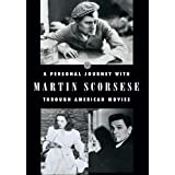 A Personal Journey With Martin Scorsese Through American Movies (3 Discs) ~ Martin Scorsese...
