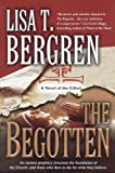 The Begotten (The Gifted Series, Book 1) (0425215601) by Lisa Tawn Bergren