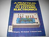 img - for A Practical Approach to Systems Electronics book / textbook / text book