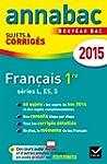 Annales Annabac 2015 Fran�ais 1re L,...