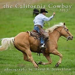 2013 California Cowboy Calendar