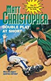 Double Play at Short (Classics Series) (0316142018) by Christopher, Matt