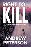 Right to Kill (The Nathan McBride Series)