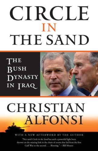 Circle in the Sand: The Bush Dynasty in Iraq (Vintage)