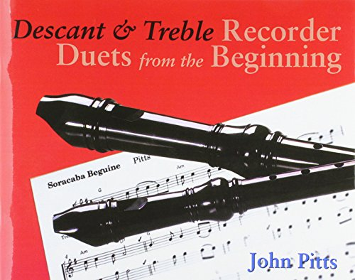 Recorder Duets from the Beginning: Descant and Treble Student's Book: Descant and Treble Pupil's Book