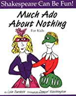 Much Ado About Nothing: For Kids