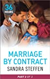 Marriage by Contract Part 2 (36 Hours Book 23)