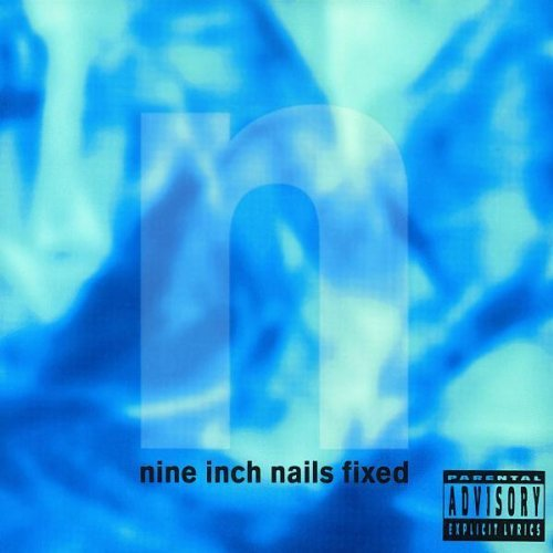 Fixed Explicit Lyrics, EP, Import Edition by Nine Inch Nails (1998) Audio CD