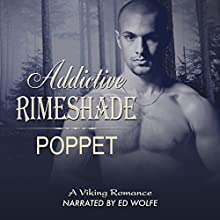 Addictive Rimeshade (Addictive Shade Series Book 3) (       UNABRIDGED) by Poppet Narrated by Ed Wolfe