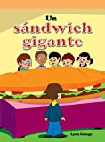 Un sandwich gigante/ The Super Sandwich