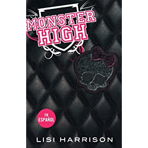 Monster High (Spanish Edition) (Monster High (Playaway))