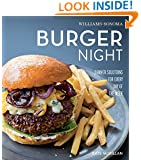 Burger Night: Dinner Solutions for Every Day of the Week (Williams-Sonoma What's For Dinner)