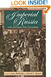Imperial Russia: New Histories for th...
