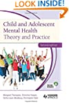 Child and Adolescent Mental Health: T...
