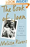 The Book of Joan: Tales of Mirth, Mis...