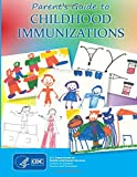 img - for Parent's Guide to Childhood Immunizations book / textbook / text book