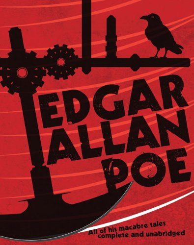 Edgar Allan Poe: All of His Macabre Tales Complete and Unabridged, Edgar Allan Poe