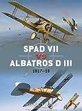 SPAD VII vs Albatros D III: 1917-18 (Duel)