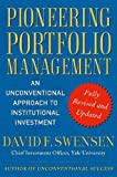 img - for Pioneering Portfolio Management: An Unconventional Approach to Institutional Investment Pioneering book / textbook / text book