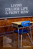 img - for Living College Life In The Front Row book / textbook / text book