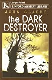 The Dark Destroyer (Linford Western Library)
