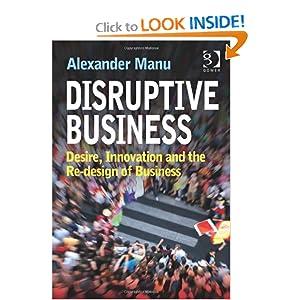 Disruptive Business Alexander Manu