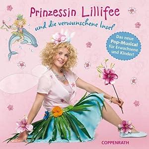 Lillifee und die verwunschene Insel, Das Hörspiel zum Musical
