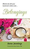 Belongings: What to do with your loved one's letters and...
