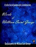 Words of William Saint George