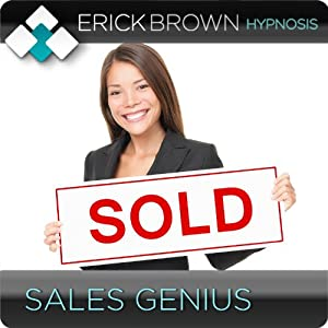 Sales Genius: Hypnosis & Subliminal | [Erick Brown]
