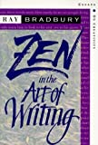 img - for By Ray Bradbury - Zen in the Art of Writing: Essays on Creativity Third Edition/Expanded (Exp Sub) (3/16/94) book / textbook / text book
