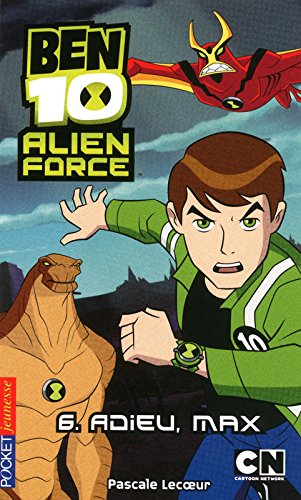 6. Ben 10 Alien Force : Adieu Max