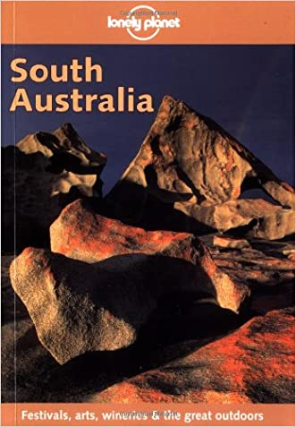 Lonely Planet South Australia (Lonely Planet Adelaide & South Australia)