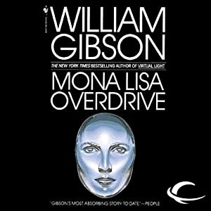 Mona Lisa Overdrive Audiobook